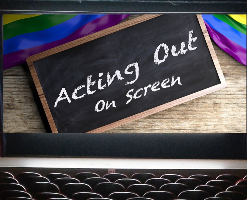 Acting Out On Screen
